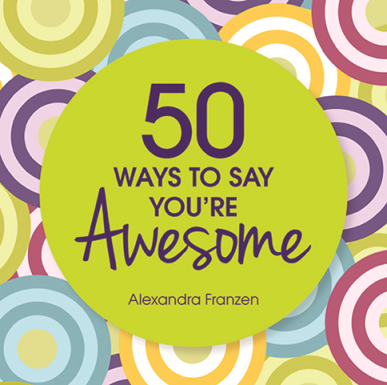 Libro: 50 Ways to Say You're Awesome | Reseña