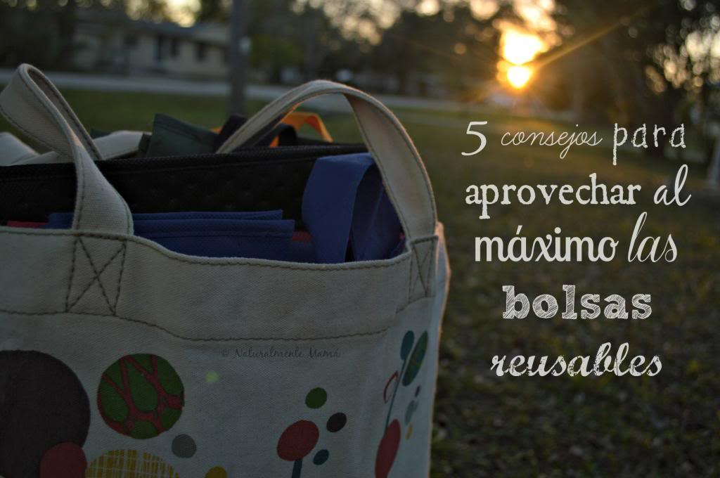 5 consejos para aprovechar las bolsas reusables