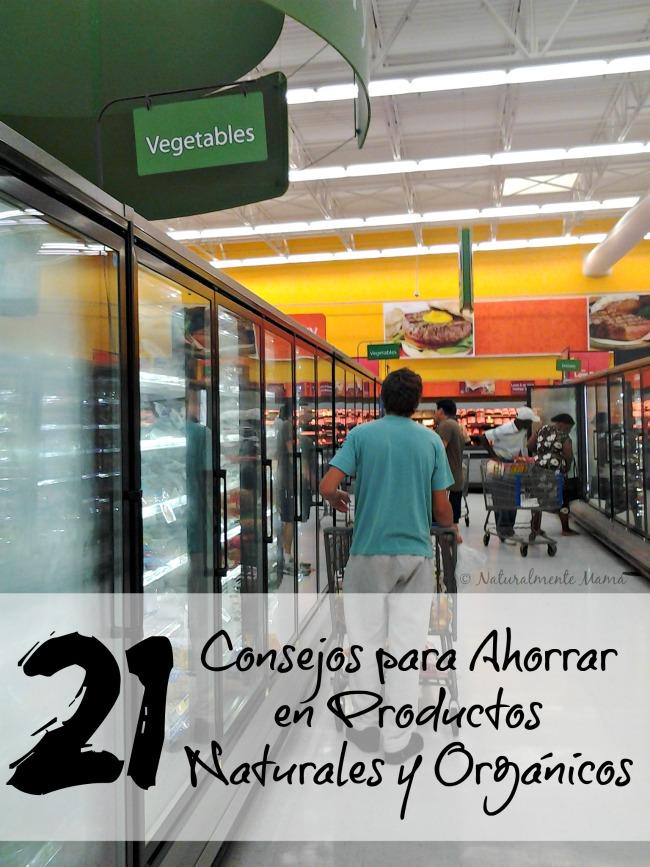21 consejos para ahorrar en productos naturales y orgánicos